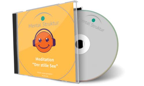 """Meditation zum Selbst – """"der stille See"""""""