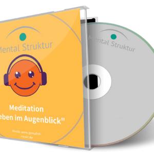 Leben im Augenblick – Meditation