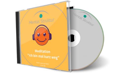 """Meditation zur Entspannung """"Ich bin mal kurz weg"""""""
