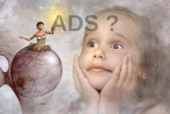 ADS – Das Aufmerksamkeit-Defizit-Syndrom
