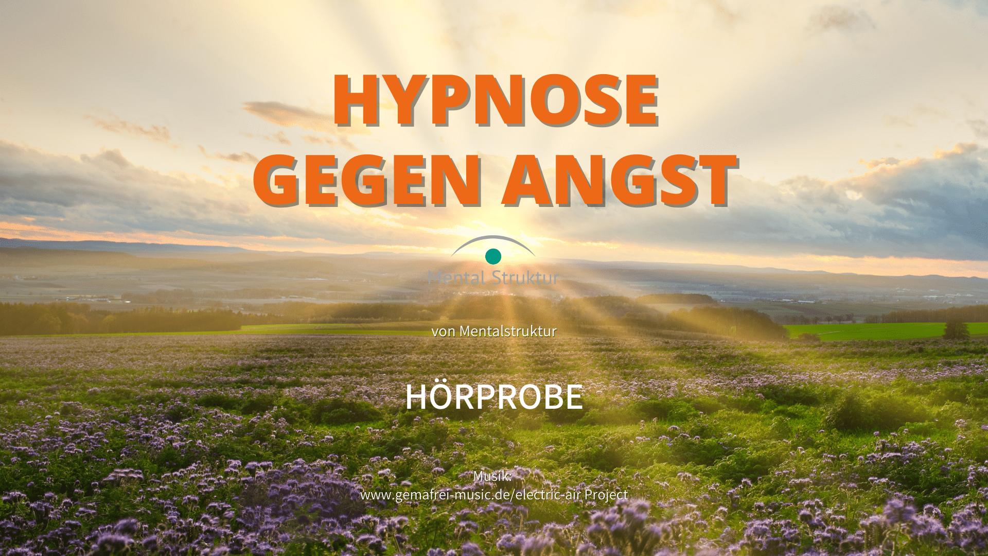 Ängste überwinden - Hypnose gegen Angst Nr.1 6 Hypnose gegen Angst